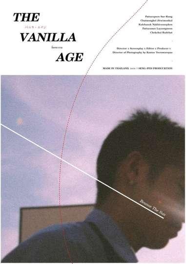 The Vanilla Age poster