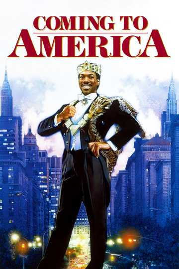 Coming to America - Stream and Watch Online | Moviefone