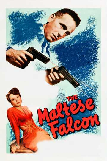 The Maltese Falcon Stream And Watch Online Moviefone