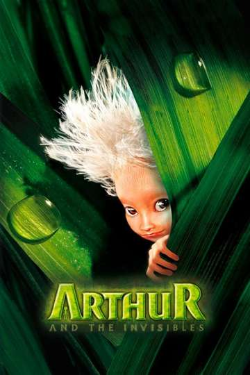 Arthur And The Invisibles 2007 Movie Moviefone
